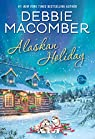 Alaskan Holiday: A Novel par Macomber