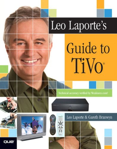 leo-laportes-guide-to-tivo