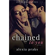 Chained to You: Book One (Vegas Dark Billionaires 1) (English Edition)