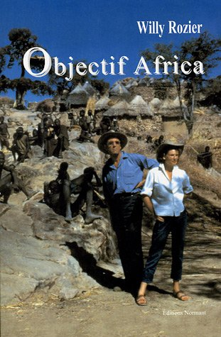 Objectif Africa par Willy Rozier