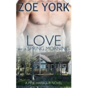 Love on a Spring Morning by Zoe York (2015-05-28)