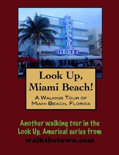 a-walking-tour-of-miami-beach-florida-look-up-america-english-edition