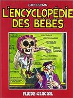 L'Encyclopédie des bébés de Daniel Goossens