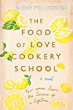 Image de The Food of Love Cookery School (English Edition)
