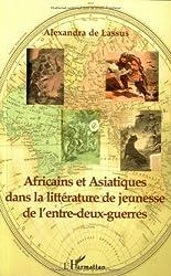 Africains et Asiatiques dans la littérature de jeunesse de l'Entre-Deux-Guerre