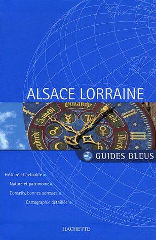 Guide Bleu : Alsace-Lorraine