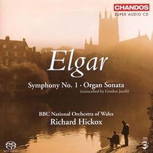Elgar: Symphony No. 1; Organ Sonata [Hybrid SACD]