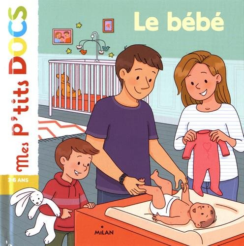 Le bébé par From Editions Milan