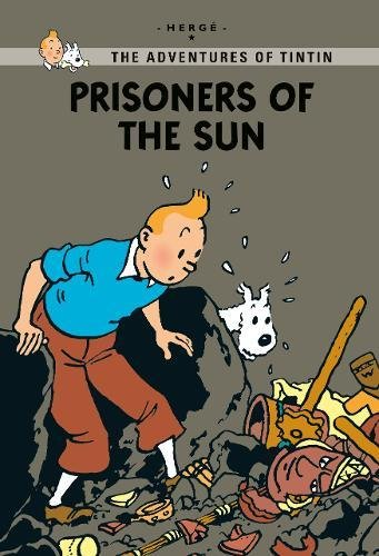 Prisoners of the Sun (Tintin Young Readers Series)