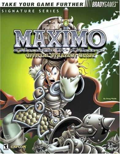 Maximo: Ghosts to Glory Official Strategy Guide (Bradygames Signature Series) (Playstation 2-maximo)