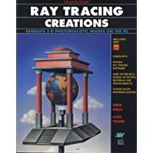 Ray Tracing Creations