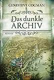 Die Bibliothekare / Das dunkle Archiv: Roman