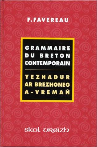 Grammaire de breton contemporain : Yezhadur ar brezhoneg a-vremañ