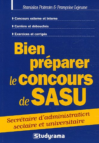 Bien prparer le concours de SASU : Secrtaire d'administration scolaire et universitaire