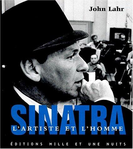 SINATRA. L'artiste et l'homme, avec CD