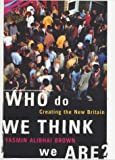 Who do We Think We Are?: Imagining the New Britain