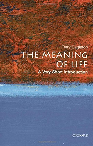 The Meaning of Life (Very Short Introductions) by Terry Eagleton (2007-02-22)