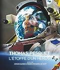Thomas Pesquet, l'étoffe d'un héros (Blu-Ray)
