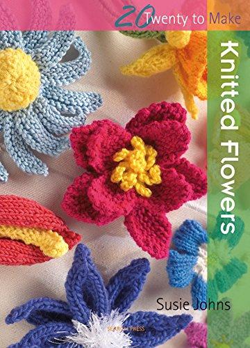 Twenty to Make: Knitted Flowers por Susie Johns