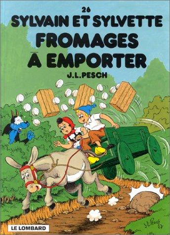 Sylvain et Sylvette, tome 26 : Fromages à emporter