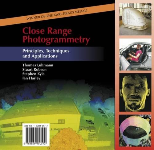 Close Range Photogrammetry: Principles, Methods and Applications