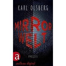 Mirror Welt: Prequel (German Edition)