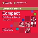 Compact Preliminary for Schools Class Audio CD (Cambridge English)