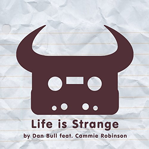 Life Is Strange (feat. Cammie ...