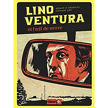 Lino Ventura: Et l'oeil de verre