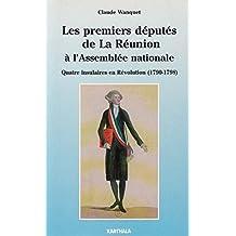 Les premiers députés de la Réunion à l'Assemblée nationale