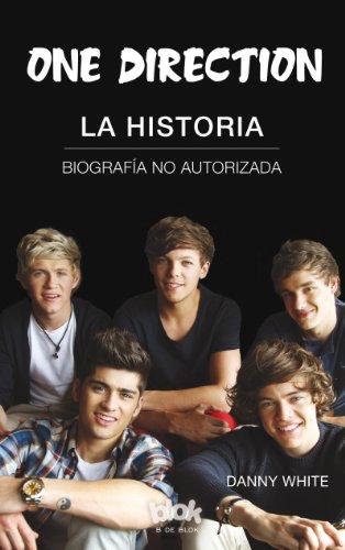One Direction. La historia (Conectad@s) por Danny White