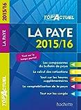 Top Actuel La Paye (Top' Actuel) - Format Kindle - 9782012990371 - 3,99 €