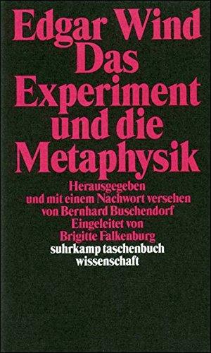 Das Experiment und die Metaphysik: Zur Auflösung der kosmologischen Antinomien (suhrkamp taschenbuch wissenschaft)