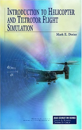 introduction-to-helicopter-and-tiltrotor-flight-simulation-aiaa-education-series