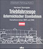 Triebfahrzeuge österreichischer Eisenbahnen, Dampflokomotiven BBÖ und ÖBB (Eisenbahn-Fahrzeug-Archiv (EFA))