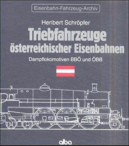 triebfahrzeuge-osterreichischer-eisenbahnen-dampflokomotiven-bbo-und-obb-eisenbahn-fahrzeug-archiv-e