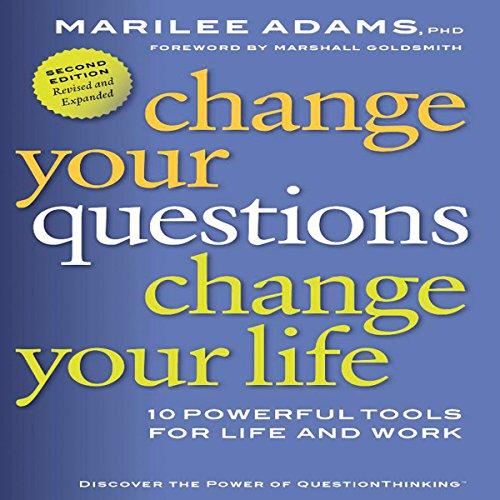 Change Your Questions, Change Your Life  Audiolibri