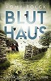 Bluthaus: Kriminalroman (Elbmarsch-Krimi, Band 2) von Romy Fölck