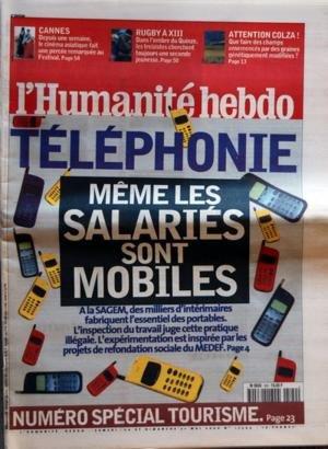 HUMANITE HEBDO [No 17344] du 20/05/2000 - TELEPHONIE - MEME LES SALARIES SONT MOBILES SPECIAL TOURISME CANNES - LE CINEMA ASIATIQUE RUGBY A XIII ATTENTION COLZA - LES GRAINES GENETIQUEMENT MODIFIEES par Collectif
