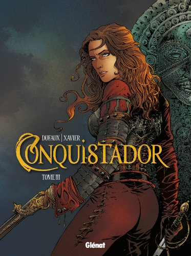 Conquistador, tome 3