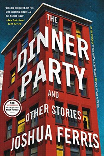 The Dinner Party: Stories por Joshua Ferris Gratis