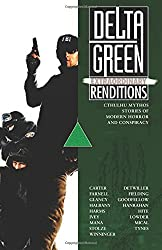 Delta Green: Extraordinary Renditions by Shane Ivey (2015-12-15)
