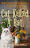 Cat Killed A Rat (A Ponderosa Pines Cozy Mystery Book 1) (English Edition)