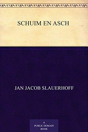 Schuim en asch (Dutch Edition) por Jan Jacob Slauerhoff