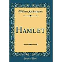 Hamlet (Classic Reprint)