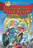 #6: Geronimo Stilton and the Kingdom of Fantasy #11: The Guardian of the Realm
