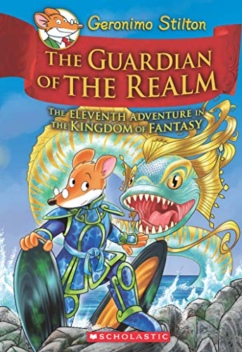 Geronimo Stilton and the Kingdom of Fantasy #11: The Guardian of the Realm Image