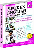 Spoken English for Tamil Speakers: How To Convey Your Ideas In English At Home, Market and Business for Tamil Speakers
