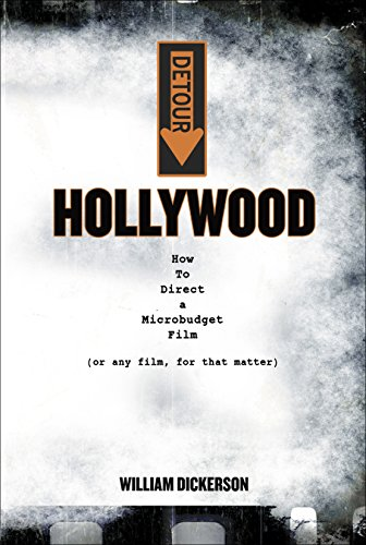 detour-hollywood-how-to-direct-a-microbudget-film-or-any-film-for-that-matter-english-edition