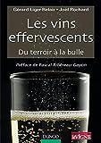 Les vins effervescents - Du terroir à la bulle